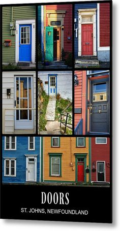 Wall Decor Metal Print featuring a collage of colorful doors in St. John's, Newfoundland for wall decor - by Tatiana Travelways. Newfoundland Canada, Newfoundland And Labrador, My Photo Gallery, Art Prints For Sale, Canada Travel, Travel Pictures, Travel Photography, Beautiful Places, Scenery