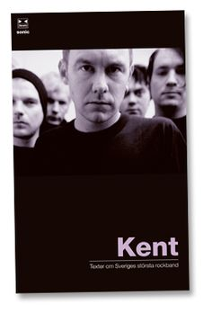 Kent – Texter om Sveriges största rockband (A very long story about the bands history, written together with Anders Dahlbom) Long Stories, Kurt Cobain, Tack, Rock Bands, Album Covers, My Music, Kim Kardashian, Om, Musica