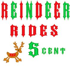 Reindeer Rides 5 cent Christmas Quotes Machine Embroidery Design, by roselovespeace on Etsy