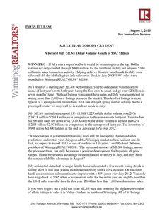 A Record July MLS® Dollar Volume Month of $352 Million By: Winnipeg Realtors http://v2.estatevue.com/platform/kelowna/freisguys/new-blog-posts.html