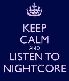Listen 2 it! nightcore is awesome