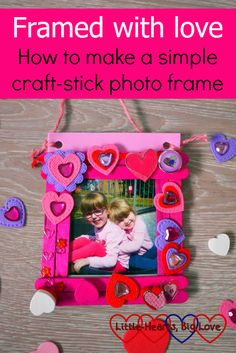 Find out how to make a simple craft-stick photo frame decorated with heart shapes - the perfect craft for Valentine's Day or Mother's Day #valentinescrafts #mothersdaycrafts #kidscrafts #craftingwithkids