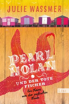 """Julie Wassmer: Pearl Nolan und der tote Fischer (Ullstein) """"Ein packender Sommerkrimi für alle England-Liebhaber."""" #Krimi #Lesen #Englandkrimi #Bücherliebe"""