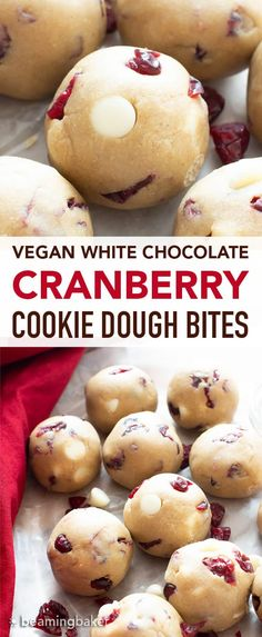 An easy, no bake recipe for Vegan + Gluten Free cookie dough balls! White chocolate chips & dried cranberries that complement soft vegan cookie dough. Gluten Free Cookie Dough, Vegan Gluten Free Cookies, No Bake Cookie Dough, Vegan Cookie Dough, Healthy Cookies, Healthy Desserts, White Chocolate Cranberry Cookies, Vegan White Chocolate, Chocolate Chips