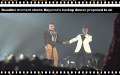 Beautiful Moment Shows Beyonce's Backup Dancer Proposed To On Stage