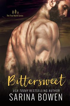 Fangirl Moments And My Two Cents @fgmamtc: BITTERSWEET by Sarina Bowen Review + Interview