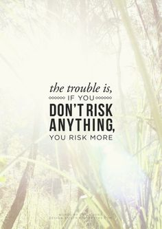 #risk #quote