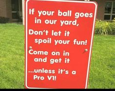 The perfect sign for those living by a golf course! I Rock Bottom Golf Funny Golf Pictures, Thema Golf, Discount Golf, Club Face, Golf Quotes, Golf Sayings, Shirt Sayings, Golf Channel, Golf Humor