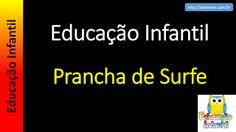 Educação Infantil - Nível 4 (crianças entre 7 a 9 anos): Prancha de Surfe