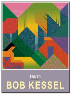TAHITI POSTER (House) by bobkessel