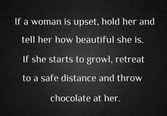 How to calm an upset woman.