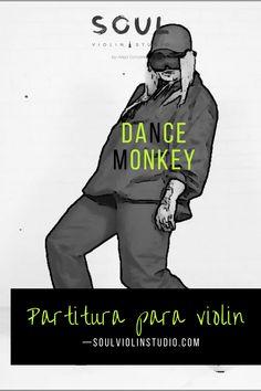 Dance Monkey, tones and I / Violin cover, music sheet - soul violin studio Geile T-shirts, Music Covers, Violin, Sheet Music, Dance, Studio, Link, Movie Posters, Artist