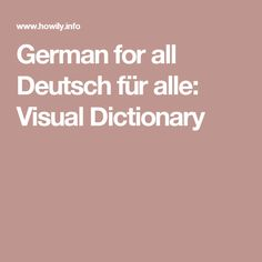 German for all Deutsch für alle: Visual Dictionary