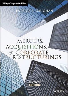 Buy Mergers, Acquisitions, and Corporate Restructurings by Patrick A. Gaughan and Read this Book on Kobo's Free Apps. Discover Kobo's Vast Collection of Ebooks and Audiobooks Today - Over 4 Million Titles! Free Pdf Books, Free Books Online, Free Ebooks, Reading Online, Business And Economics, Global Economy, Textbook, Audio Books, Finance