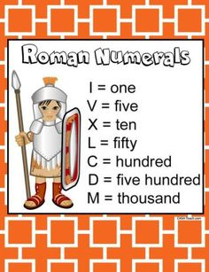 History The numeric system represented by Roman numerals originated in ancient Rome and remained the usual way of writing numbers throughout Europe well into the late Middle Ages. Numbers in this s… Class 4 Maths, Year 6 Maths, 4th Grade Math, Roman Numerals Games, Roman Numerals Chart, Teaching Activities, Learning Resources, Teaching Ideas, Math Poster
