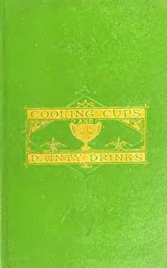 1869 Cooling Cups and Dainty drinks by William Terrington