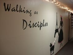 Walking as Disciples (of Christ) - theme of my dorm hall