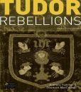 Tudor Rebellions: Revised 5th Edition Anthony Fletcher