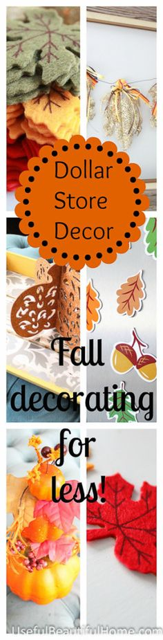 Dollar Store Decor ~ Fall Decorating for Less!