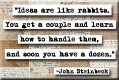 John Steinbeck Ideas Are Like Rabbits Quote Magnet