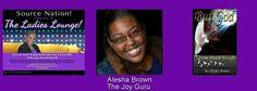 Join me Fri, Jan 8th at 7:15 pm EST on Blogtalkradio  http://www.blogtalkradio.com/sourceradio/2016/01/08/everything-w-kathy-b-arlene-vasquez-alesha-brown-aka-the-joy-guru