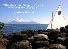 """""""The days pass happily with me wherever my ship sails"""" -Joshua Slocum Boating Quotes, Sailing Quotes, Sailing Pictures, Nautical Quotes, Fishing Australia, Fishing Times, Boat Covers, Fishing Charters, Sailboat"""