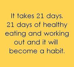 21 days= habit