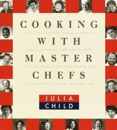 Cooking with Master Chefs - Julia Child
