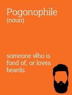I am a pogonophile !