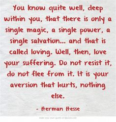Herman Hesse This Quote Actually Changed My Life. Herman Hesse Quotes, Wisdom Quotes, Book Quotes, Cool Words, Wise Words, Poetic Words, Feeling Numb, Hermann Hesse, Writers And Poets