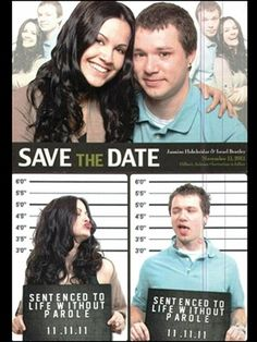 """Funny """"Save The Date"""" Ideas. Also holding signs of the first thoughts when they first met, or on the first date."""