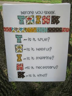 THINK - Kids need to learn this (well actually a lot of adults do too)