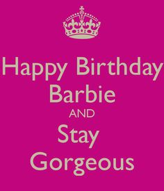 Happy Birthday Barbie - Google Search