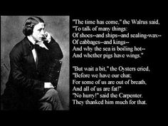 Lewis Carroll ~ The Walrus and The Carpenter ~ poem with text