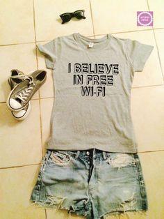 I believe in free wifi t-shirts for women gifts girls tumblr funny teens teenagers fangirls blogger gifts girlfriends fashion geek nerd