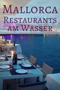 Die ultimative Liste der besten Restaurants mit Meerblick auf Mallorca. Das perfekte Dinner auf den Balearen. Die schönsten Restaurants auf Mallorca, Spanien, mit toller Atmosphäre direkt am Meer.