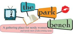 The Park Bench: 50 Nerdy Things to Do Before You Die...