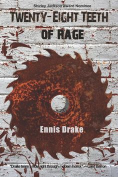 """Nominated for the Shirley Jackson Award """"28 Teeth of Rage has the bite of a crocodile. Drake tears a hole right through modern horror. This guy isn't on the way; he's kicking in the door."""" — Laird Barron, award winning author of THE IMAGO SEQUENCE, OCCULTATION, and THE CRONING."""