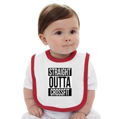 Straight Outta Crossfit Baby Bib