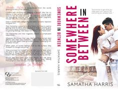 Motherhood, Books, and More Blog: SOMEWHERE IN BETWEEN by @samathaharris08 - #FeatureFriday @limitlessbook