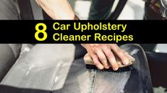 8 Easy-to-Make Car Upholstery Cleaner Recipes - Diy car cleaning - Car Upholstery Cleaner Diy, Diy Car Cleaning, Best First Car, Best Gas Mileage, Car Buying Tips, Clean Your Car, Car Prices, Diy Cleaners, Easy