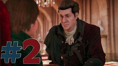 Part 2 | Assassin's Creed Unity | Memories of Versailles