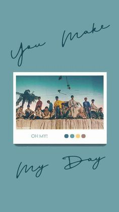 'You make my day' pola wallpaper Seventeen Lyrics, Seventeen Album, Seventeen Wonwoo, L Wallpaper, Lock Screen Wallpaper, Woozi, Jeonghan, W Kdrama, Vernon Chwe
