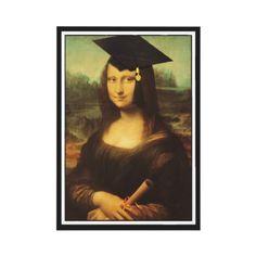 Mona Lisa's Graduation Day by SpoofingTheArts - SOLD 5-3-12 Shipping to Renton, WA - #graduation #classof #classof2012 #graduate #zazzle