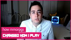 How Playing MMORPGs Changed Me As A Gamer