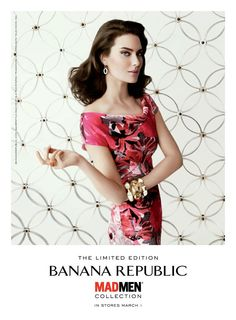D Fever: Banana Republic Mad Men Collection advertising campaign