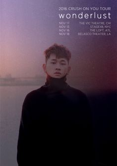 [Crush] 2016 CRUSH ON YOU TOUR 'wonderlust' in USA Ticket Announcement —— On-Sale : September 23rd (Fri) 3PM (Local Time) —— Tour Schedule & Ticket Prices: November 11th 2016 - THE VIC THEATRE, CHICAGO November 13th 2016 - STAGE 48, NEW YORK November 16th 2016 - THE LOFT, ATLANTA November 18th 2016 - BELASCO THEATER, LOS ANGELES