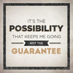 What keeps me going? | Jon Acuff's Blog, good post and so true. The possibilities are endless!