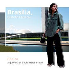 O estilo clean de Brasília pedem looks mais sóbrios e minimalistas.