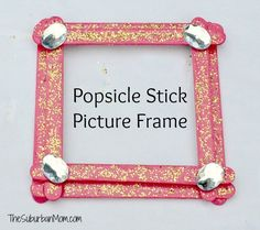Pin for Later: 250 Easy, Fun Ways to Get Crafty With Your Kids! Popsicle Stick Picture Frame With just a few Popsicle sticks and a lot of imagination, your tot can create one cool Popsicle stick picture frame. Source: The Suburban Mom
